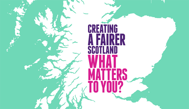 Creating-a-Fairer-Scotland-What-Matters-To-You-1